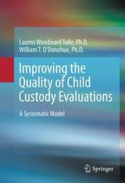 Tolle, Lauren Woodward - Improving the Quality of Child Custody Evaluations, e-kirja