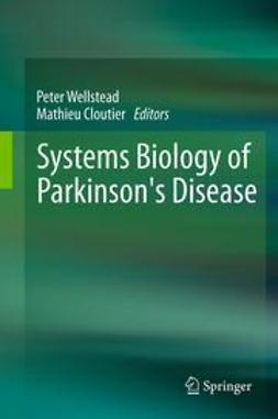 Wellstead, Peter - Systems Biology of Parkinson's Disease, ebook
