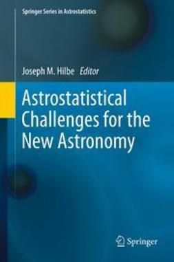 Hilbe, Joseph M. - Astrostatistical Challenges for the New Astronomy, ebook