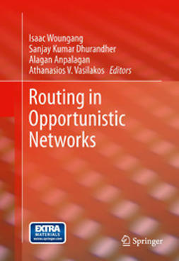 Woungang, Isaac - Routing in Opportunistic Networks, e-bok