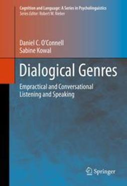 O'Connell, Daniel C. - Dialogical Genres, ebook
