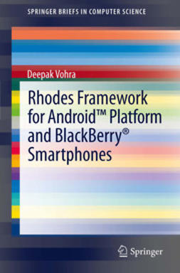 Vohra, Deepak - Rhodes Framework for Android™ Platform and BlackBerry® Smartphones, e-kirja