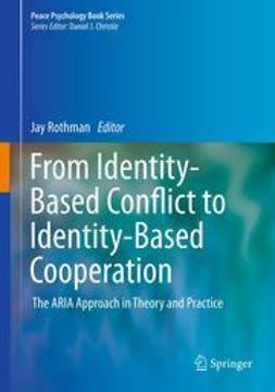 Rothman, Jay - From Identity-Based Conflict to Identity-Based Cooperation, ebook