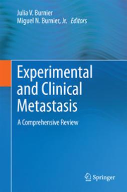 Burnier, Julia V. - Experimental and Clinical Metastasis, ebook