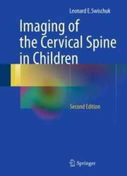 Swischuk, Leonard E. - Imaging of the Cervical Spine in Children, ebook