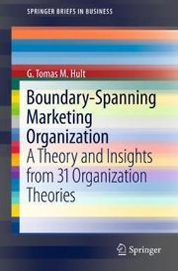 Hult, G. Tomas M. - Boundary-Spanning Marketing Organization, ebook