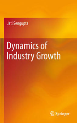 Sengupta, Jati - Dynamics of Industry Growth, ebook