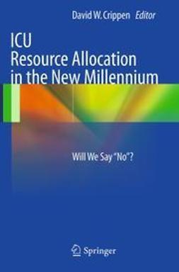 Crippen, David W. - ICU Resource Allocation in the New Millennium, ebook