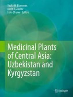 Eisenman, Sasha W. - Medicinal Plants of Central Asia: Uzbekistan and Kyrgyzstan, ebook