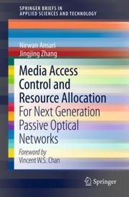 Ansari, Nirwan - Media Access Control and Resource Allocation, ebook