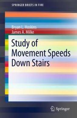 Hoskins, Bryan L. - Study of Movement Speeds Down Stairs, ebook