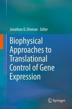 Dinman, Jonathan D. - Biophysical approaches to translational control of gene expression, ebook