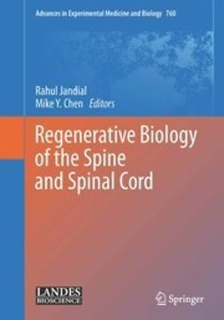 Jandial, Rahul - Regenerative Biology of the Spine and Spinal Cord, ebook