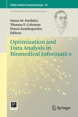 Pardalos, Panos M. - Optimization and Data Analysis in Biomedical Informatics, ebook