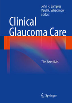 Samples, John R. - Clinical Glaucoma Care, e-bok