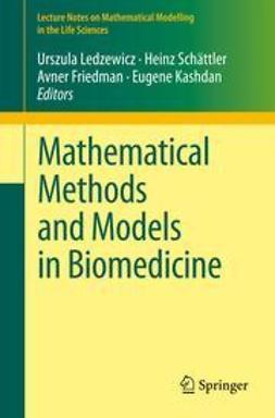 Ledzewicz, Urszula - Mathematical Methods and Models in Biomedicine, ebook