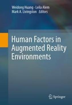 Huang, Weidong - Human Factors in Augmented Reality Environments, ebook