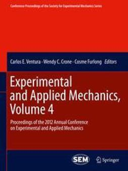 Ventura, Carlos E. - Experimental and Applied Mechanics, Volume 4, e-kirja