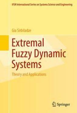 Sirbiladze, Gia - Extremal Fuzzy Dynamic Systems, ebook