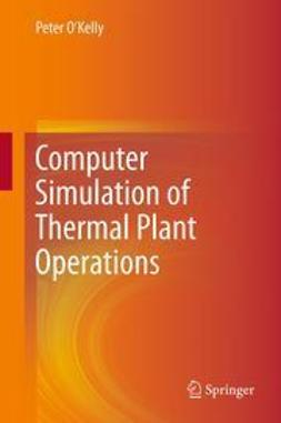 O'Kelly, Peter - Computer Simulation of Thermal Plant Operations, ebook
