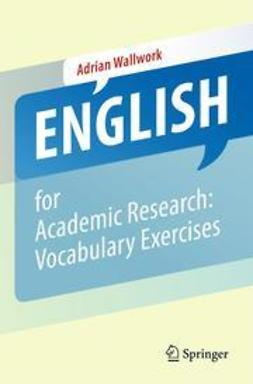 Wallwork, Adrian - English for Academic Research: Vocabulary Exercises, ebook