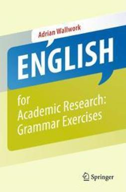 Wallwork, Adrian - English for Academic Research: Grammar Exercises, ebook