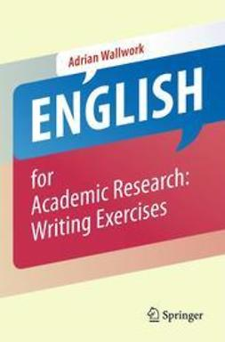 Wallwork, Adrian - English for Academic Research: Writing Exercises, ebook