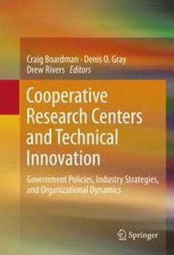 Boardman, Craig - Cooperative Research Centers and Technical Innovation, ebook