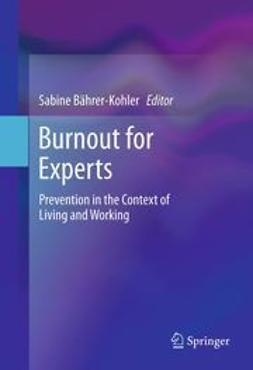 Bährer-Kohler, Sabine - Burnout for Experts, ebook