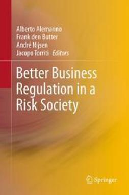 Alemanno, Alberto - Better Business Regulation in a Risk Society, ebook