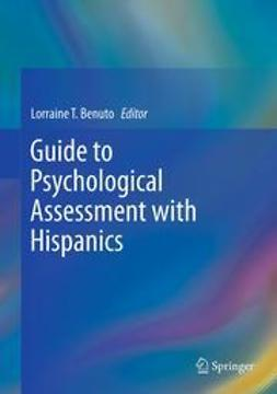 Benuto, Lorraine T. - Guide to Psychological Assessment with Hispanics, ebook