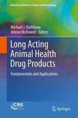 Rathbone, Michael J. - Long Acting Animal Health Drug Products, e-bok