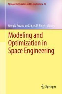 Fasano, Giorgio - Modeling and Optimization in Space Engineering, ebook