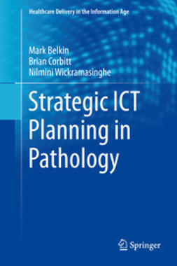 Belkin, Markus - Strategic ICT Planning in Pathology, ebook
