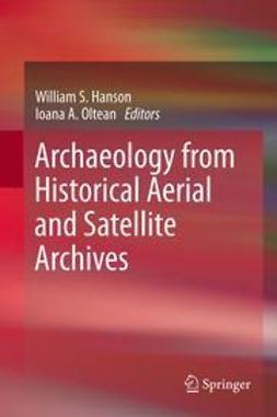 Hanson, William S. - Archaeology from Historical Aerial and Satellite Archives, e-kirja