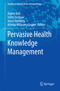 Bali, Rajeev - Pervasive Health Knowledge Management, ebook