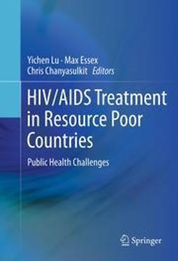 Lu, Yichen - HIV/AIDS Treatment in Resource Poor Countries, ebook