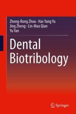 Zhou, Zhong-Rong - Dental Biotribology, ebook