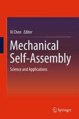 Chen, Xi - Mechanical Self-Assembly, ebook