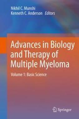 Munshi, Nikhil C. - Advances in Biology and Therapy of Multiple Myeloma, ebook