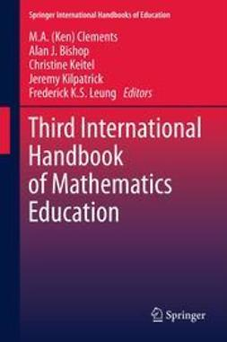 Clements, M.A. (Ken) - Third International Handbook of Mathematics Education, ebook