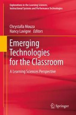Mouza, Chrystalla - Emerging Technologies for the Classroom, ebook