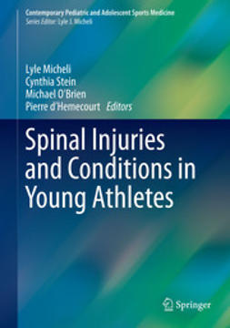 Micheli, Lyle - Spinal Injuries and Conditions in Young Athletes, ebook