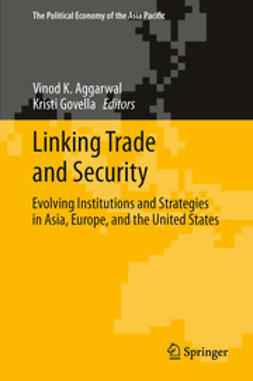 Aggarwal, Vinod K. - Linking Trade and Security, e-kirja