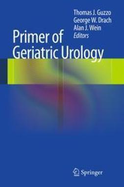 Guzzo, Thomas J. - Primer of Geriatric Urology, e-kirja
