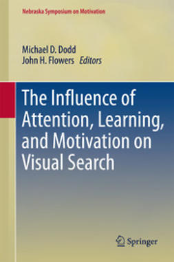 Dodd, Michael D. - The Influence of Attention, Learning, and Motivation on Visual Search, e-kirja