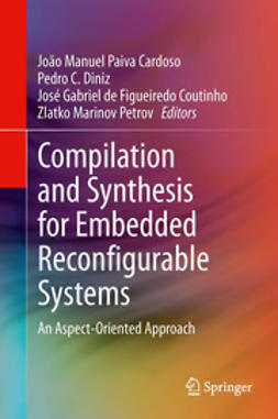 Cardoso, João Manuel Paiva - Compilation and Synthesis for Embedded Reconfigurable Systems, e-kirja