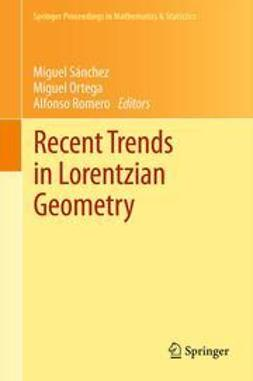 Sánchez, Miguel - Recent Trends in Lorentzian Geometry, e-bok
