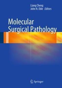 Cheng, Liang - Molecular Surgical Pathology, e-bok