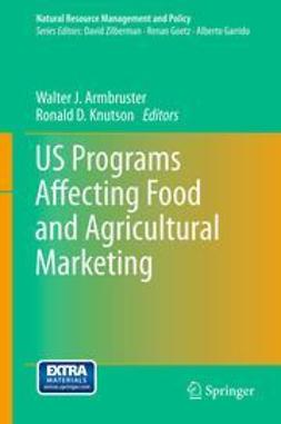 Armbruster, Walter J. - US Programs Affecting Food and Agricultural Marketing, ebook